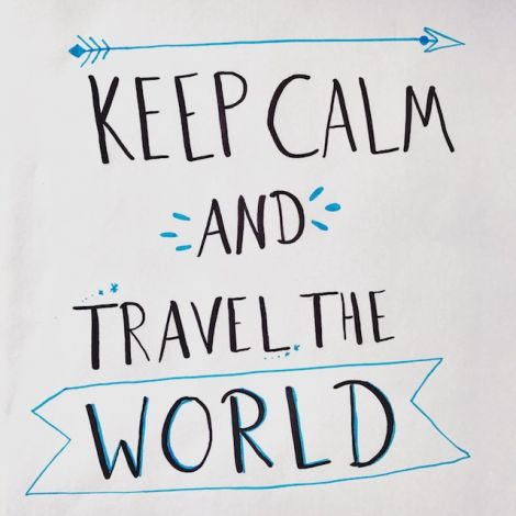 Schriftzug: Keep Calm and Travel the World