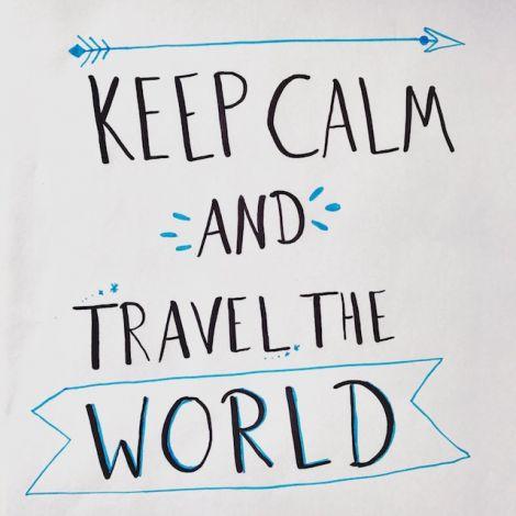 Schriftzug: Keep Calm and Travel the World