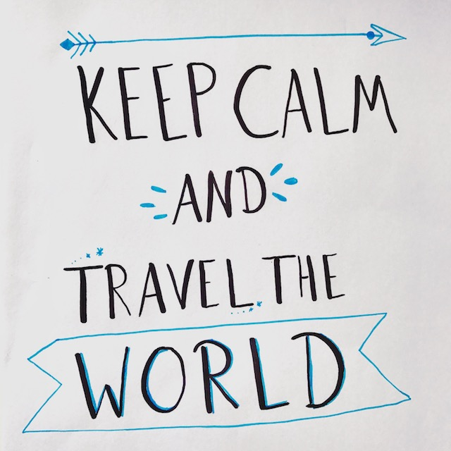 "Schriftzug ""Keep Calm and Travel the World"""