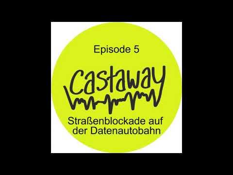 """Castaway   Episode 5 """"Straßenblockade auf der Datenautobahn""""  …"""