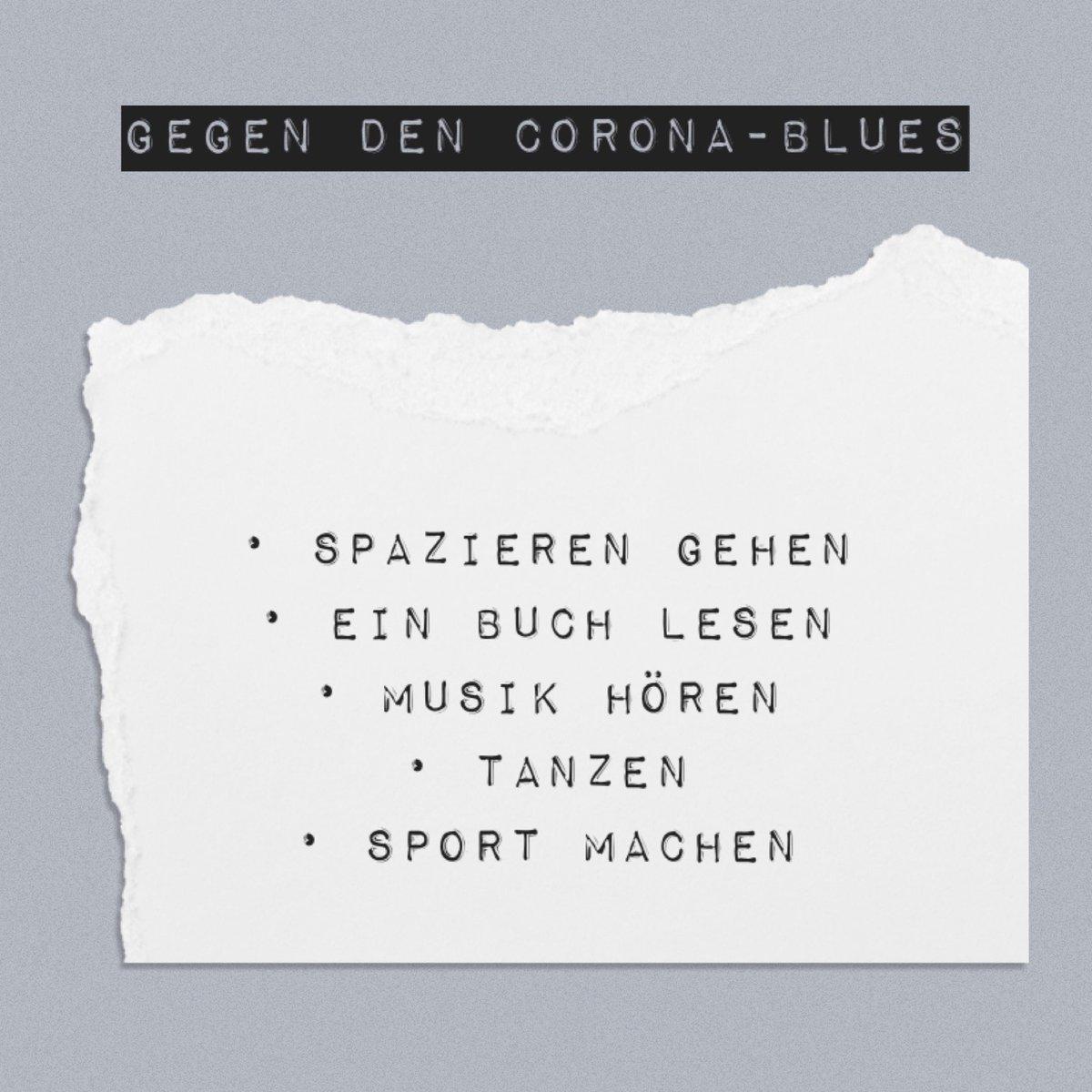 Ein paar Tipps gegen den Corona-Blues. Aber natürlich gibt es auch noch andere…