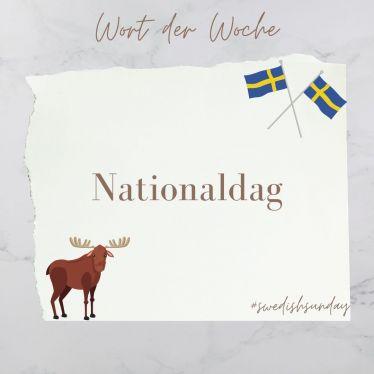 Ursprünglich Tag der schwedischen Flagge, seit 1983 dann offiziell…
