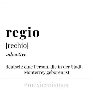 """Wenn man in Monterrey geboren ist, dann ist man ein """"regio"""".…"""